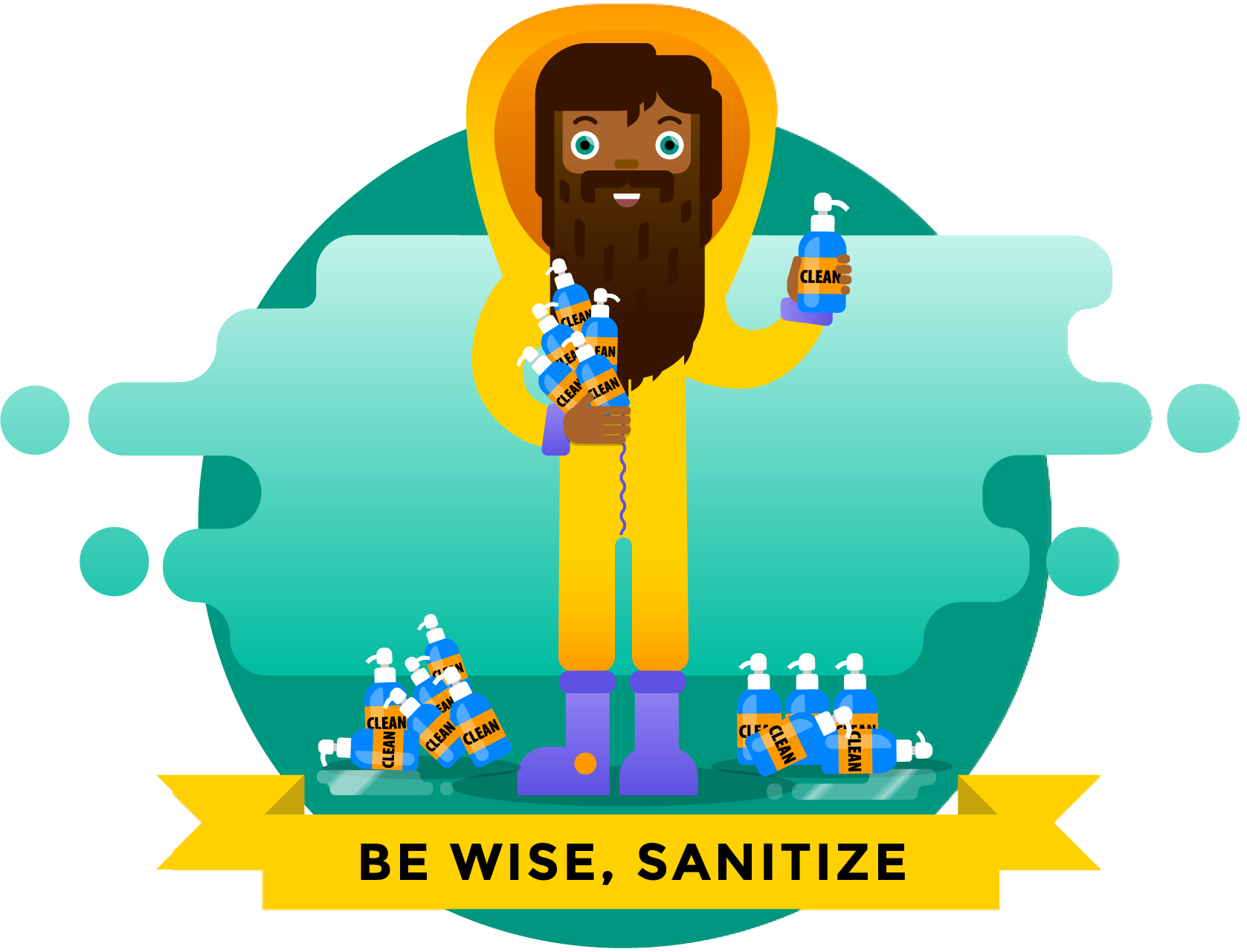 Be Wise, Sanitize